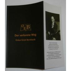 Bernhardt, Oskar Ernst: Der verlorene Weg