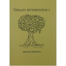 Kunetka, Martin: Vzkazy bytostných I