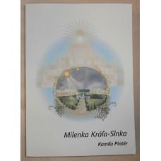 Pintér, Kamila: Milenka Kráľa-Slnka