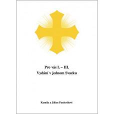 Pastierikovi, Kamila a Július: Pro vás I. – III.